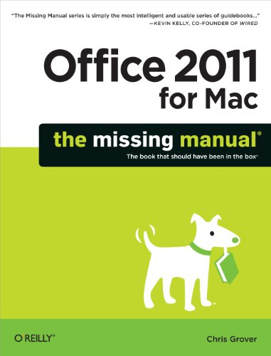 Office 2011 for Macintosh: The Missing Manual (Missing Manuals)