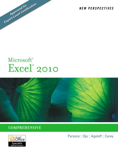 New Perspectives on Microsoft Excel 2010: Comprehensive (New Perspectives Series)