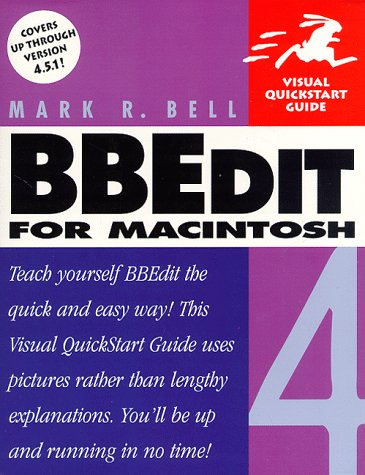 BBEdit 4 for Macintosh (Visual QuickStart Guide)
