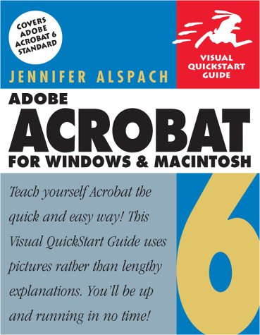 Adobe Acrobat 6 for Windows & Macintosh (Visual QuickStart Guide)