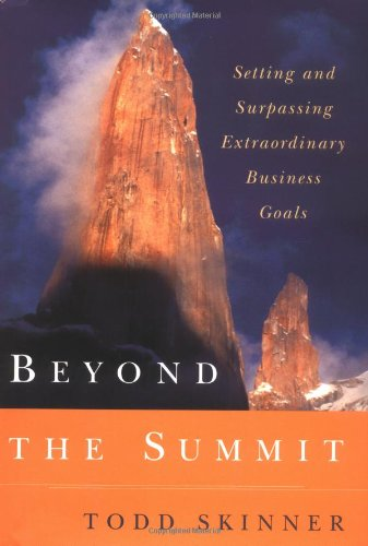 Beyond the Summit: Setting and Surpassing Extraordinary Business Goals
