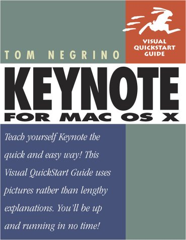 Keynote for Mac OS X (Visual QuickStart Guide)