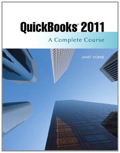 QuickBooks 2011: A Complete Course and QuickBooks 2011 Software (12th Edition)